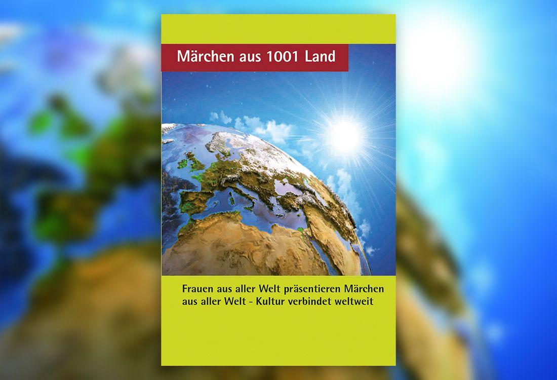 """Cover des Märchenbuchs """"Märchen aus 1001 Land"""": Eine Weltkugel, hinter der die Sonne aufgeht."""